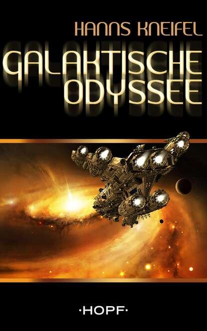 Фото - Hanns Kneifel Galaktische Odyssee hanns dieter husch hanns dieter hüsch ein lesebuch