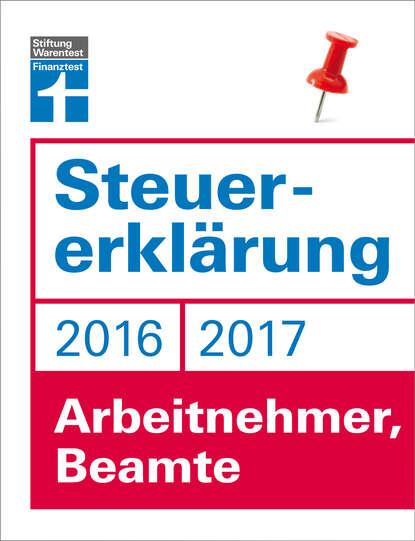 Hans W. Frohlich Steuererklärung 2016/2017 - Arbeitnehmer, Beamte недорого