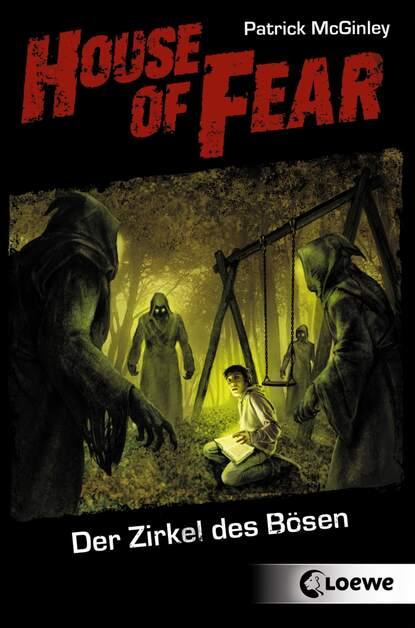 Patrick McGinley House of Fear 1 - Der Zirkel des Bösen недорого