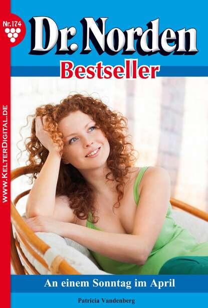 Фото - Patricia Vandenberg Dr. Norden Bestseller 174 – Arztroman patricia vandenberg dr norden bestseller 312 – arztroman