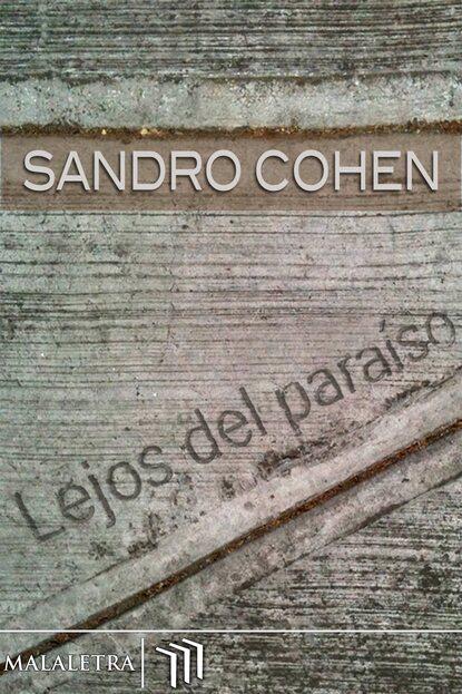 Sandro Cohen Lejos del paraíso недорого
