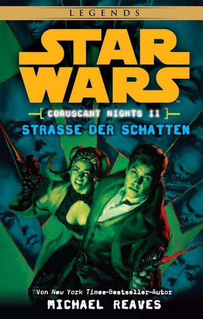 Michael Reaves Star Wars: Straße der Schatten - Coruscant Nights 2 michael kogge star wars der aufstieg skywalkers
