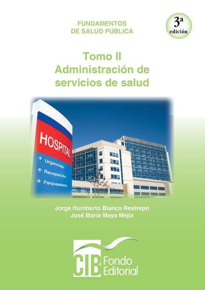 Jorge Humberto Blanco Restrepo Fundamentos de salud pública. Tomo II. Administración de servicios de salud juan camilo restrepo hacienda pública 11 edición