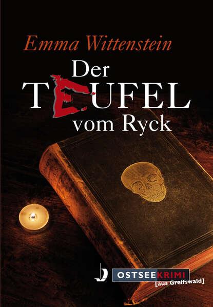 Фото - Emma Wittenstein Der Teufel vom Ryck susann teoman der teufel sieht rot