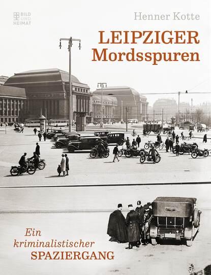 Henner Kotte Leipziger Mordsspuren недорого