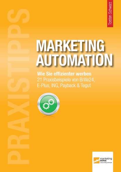 Группа авторов Praxistipps Marketing Automation grzegorz błażewicz rewolucja z marketing automation