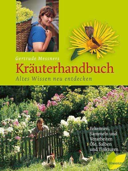 Gertrude Messner Gertrude Messners Kräuterhandbuch gertrude stein s america reissue