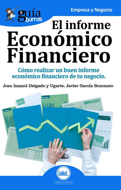 Фото - Josu Imanol Delgado y Ugarte Guíaburros: El informe económico financiero josu imanol delgado y ugarte guíaburros poder y pobreza