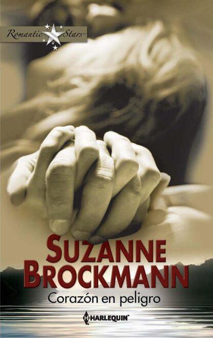 Фото - Suzanne Brockmann Corazón en peligro suzanne brockmann un día más