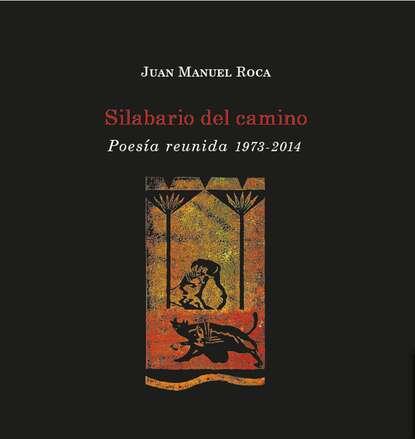 Juan Manuel Roca Silabario del camino juan manuel torres moreno automatic text summarization