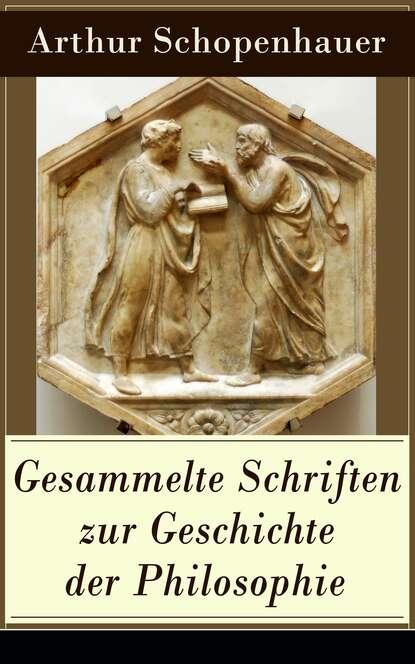 ferdinand kürnberger gesammelte schriften Arthur Schopenhauer Gesammelte Schriften zur Geschichte der Philosophie