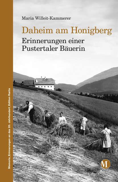 Maria Willeit-Kammerer Daheim am Honigberg fred ritzhaupt willkommen daheim