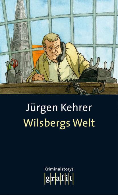 Jürgen Kehrer Wilsbergs Welt hans jürgen döpp forbidden asia