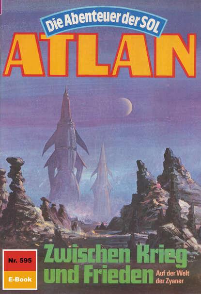 Atlan 595: Zwischen Krieg und Frieden