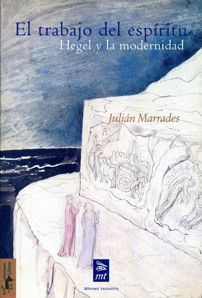 Julián Marrades El trabajo del espíritu julián zícari crisis económicas argentinas