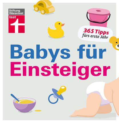 Christian Eigner Babys für Einsteiger anna malou mönchsweg für einsteiger