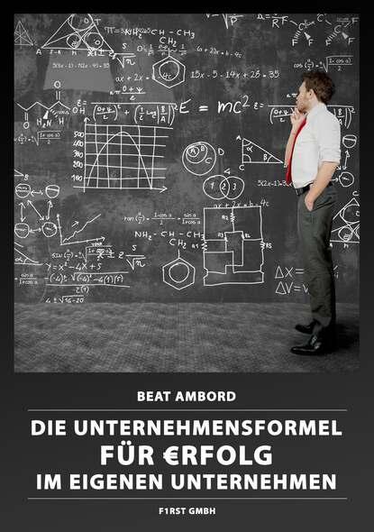 Фото - Beat Ambord Die Unternehmensformel für €rfolg im eigenen Unternehmen martin lengefeld 100 tipps für online meetings
