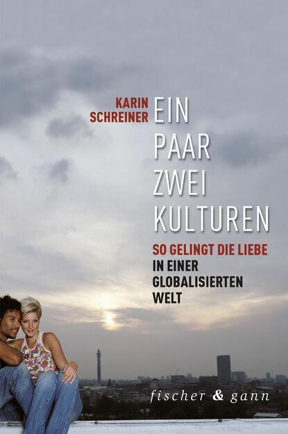 Karin Schreiner Ein Paar - zwei Kulturen gebhard deissler welt kulturen management