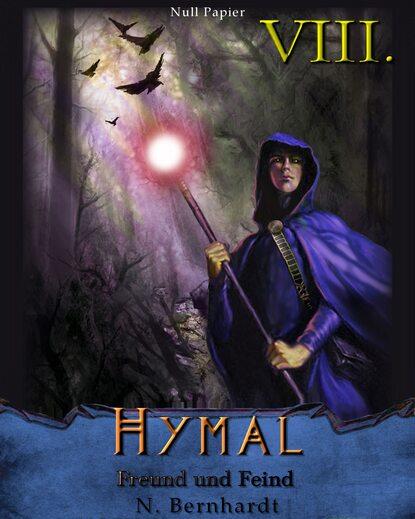 N. Bernhardt Der Hexer von Hymal, Buch VIII: Freund und Feind недорого