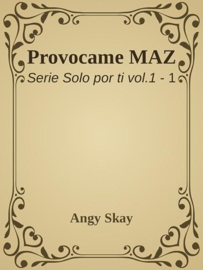 Angy Skay Provócame недорого