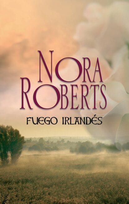 Нора Робертс Fuego irlandés недорого