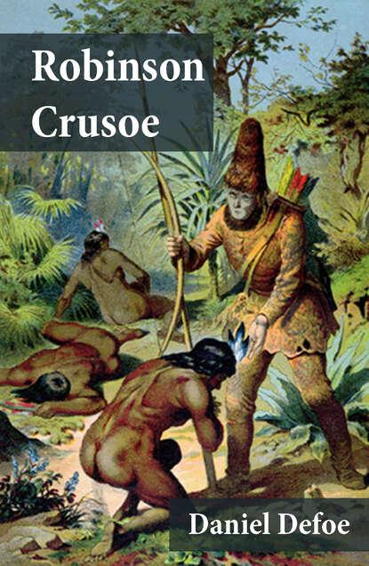 Фото - Daniel Defoe Las Aventuras de Robinson Crusoe daniel defoe robinson crusoe mermaids classics