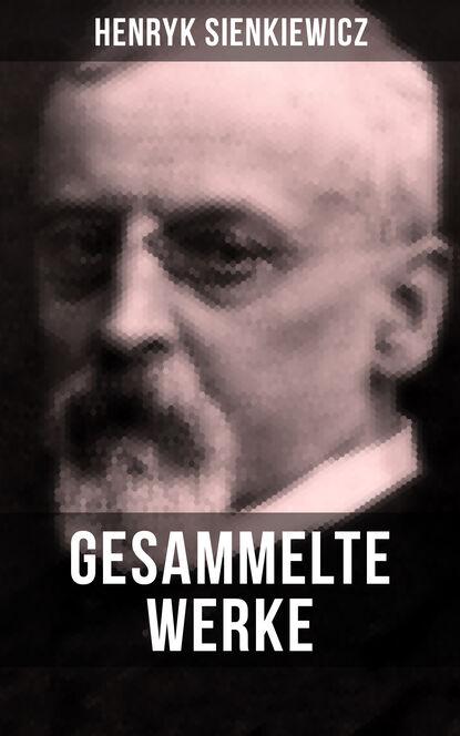 R. Ettlinger Gesammelte Werke von Henryk Sienkiewicz henryk sienkiewicz legiony