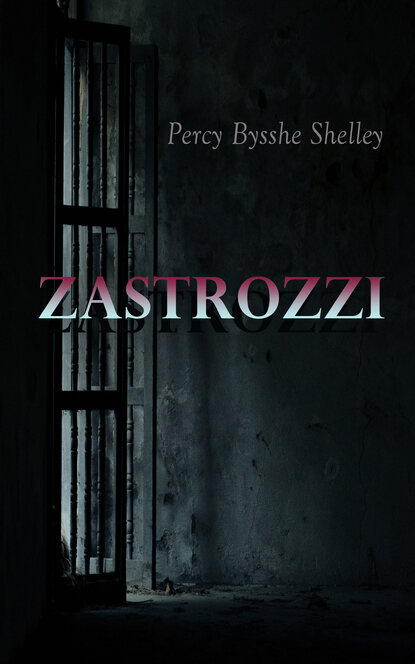 Percy Bysshe Shelley Zastrozzi percy bysshe shelley ode to the west wind and other poems
