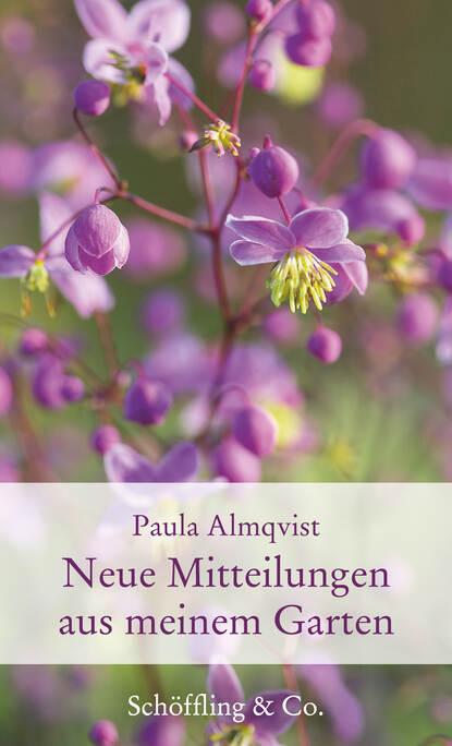 Фото - Paula Almqvist Neue Mitteilungen aus meinem Garten gerda holzmann gesunde wildkräuter aus meinem garten