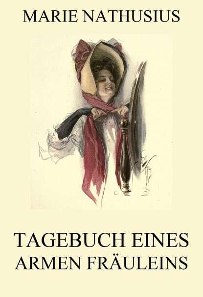 Marie Nathusius Tagebuch eines armen Fräuleins cube kid tagebuch eines giga kriegers