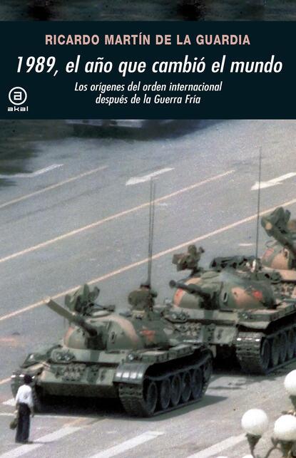Фото - Ricardo Martín de la Guardia 1989, el año que cambió el mundo david martín portillo el orden de la existencia