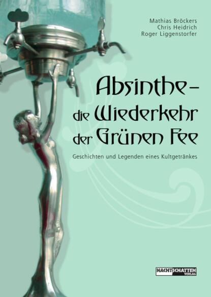 Absinthe - Die Wiederkehr der Grünen Fee фото