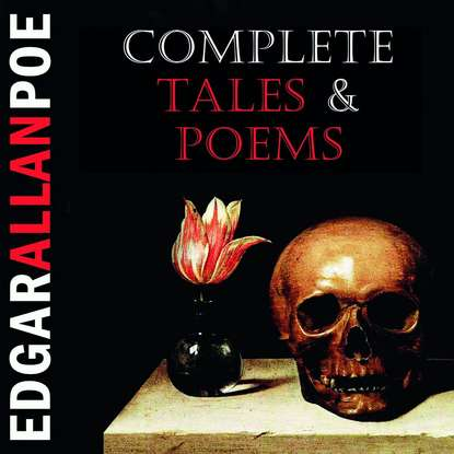 Эдгар Аллан По Complete Tales & Poems edgar allan poe the rationale of verse and the poetic principle