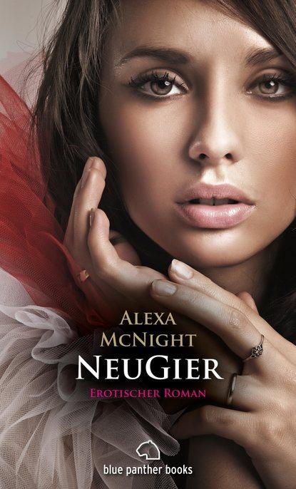 Фото - Alexa McNight NeuGier - Dein Herz will mehr ... rafael kropiunigg eine österreichische affäre