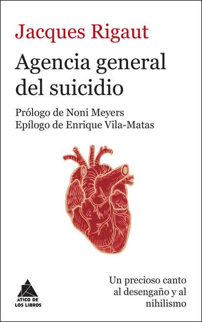 Jacques Rigaut Agencia general del suicidio clara obligado la muerte juega a los dados