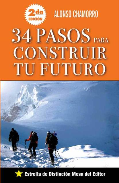 Alonso Chamorro 34 Pasos para construir tu futuro недорого