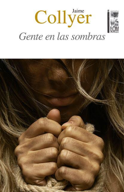 Jaime Collyer Canales Gente en las sombras недорого