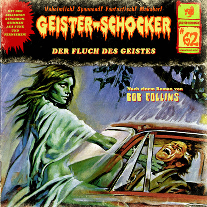 Bob Collins Geister-Schocker, Folge 62: Der Fluch des Geistes bob collins geister schocker folge 73 vampire auf der bohrinsel
