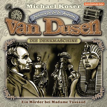 Michael Koser Professor van Dusen, Folge 9: Ein Mörder bei Madame Tussaud madame tussaud