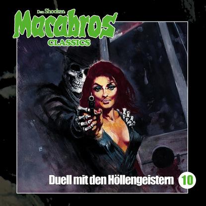 Фото - Dan Shocker Macabros - Classics, Folge 10: Duell mit den Höllengeistern dan shocker macabros classics folge 6 der horror trip