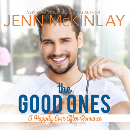 Jenn Mckinlay The Good Ones - Happily Ever After Series 1 (Unabridged)