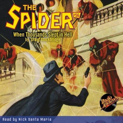 Фото - Grant Stockbridge When Thousands Slept in Hell - The Spider 56 (Unabridged) grant stockbridge pirates from hell the spider 83 unabridged