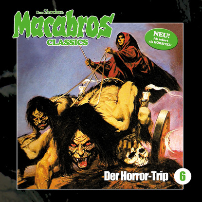 Фото - Dan Shocker Macabros - Classics, Folge 6: Der Horror-Trip dan shocker macabros classics folge 6 der horror trip