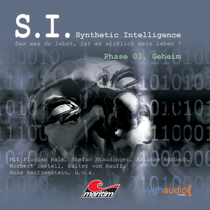 James Owen P. S.I. - Synthetic Intelligence, Phase 3: Geheim группа авторов ich bin wer ich war