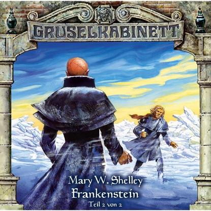 Mary W. Shelley Gruselkabinett, Folge 13: Frankenstein (Folge 2 von 2) недорого