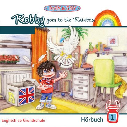 Fiona Stöber Robby Goes to the Rainbow недорого