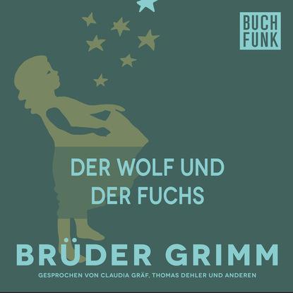 Brüder Grimm Der Wolf und der Fuchs jutta ecarius marcel eulenbach thorsten fuchs jugend und sozialisation