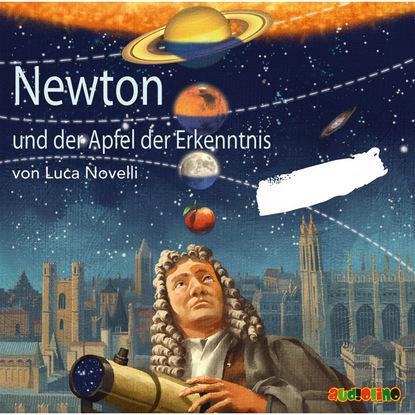Luca Novelli Newton und der Apfel der Erkenntnis luca novelli leonardo da vinci der zeichner der zukunft
