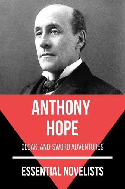 Фото - Anthony Hope Essential Novelists - Anthony Hope hope anthony the heart of princess osra