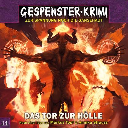 Фото - Markus Topf Gespenster-Krimi, Folge 11: Das Tor zur Hölle earl warren gespenster krimi folge 9 tempel der dämonen